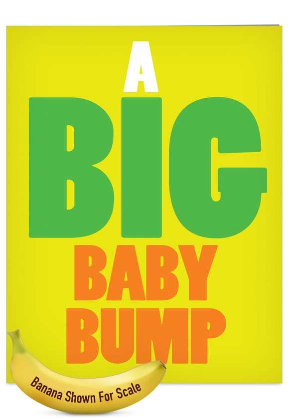 Big Baby Bump: Funny Baby Jumbo Printed Card