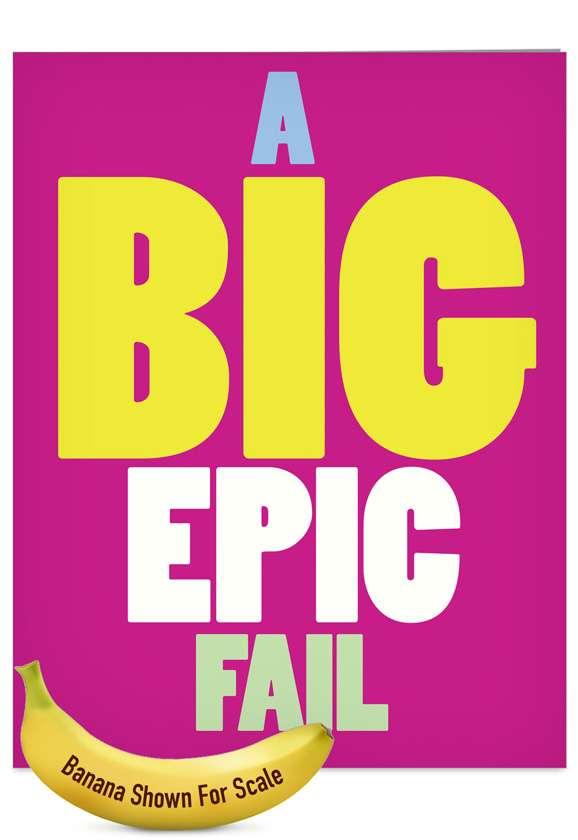 big epic fail big ones sorry card