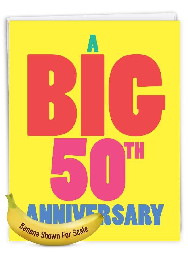Big 50: Hysterical Milestone Anniversary Large Greeting Card