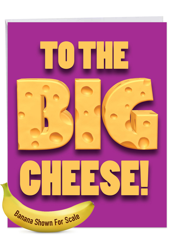 Big Cheese: Humorous Boss's Day Over-sized Paper Greeting Card