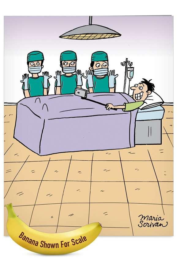 Surgery Selfie: Hilarious Get Well Jumbo Paper Greeting Card