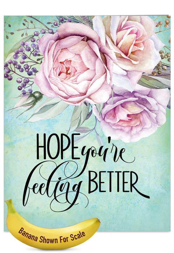 Get Well Florals: Creative Get Well Jumbo Printed Card