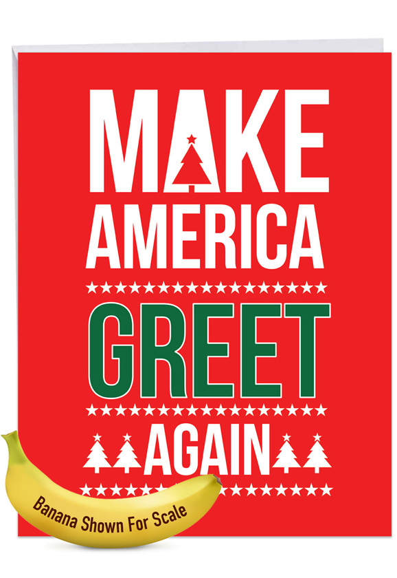 Trump Greet Again: Hysterical Merry Christmas Giant Printed Card