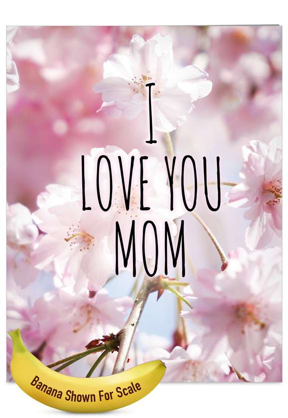 I Love You Mom: Stylish Mother's Day Jumbo Paper Card