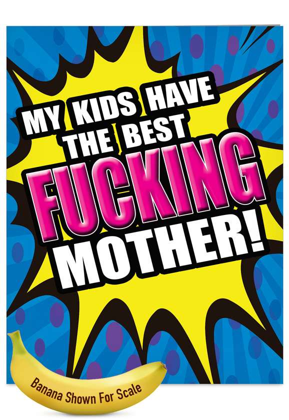 Best F-king Mother: Funny Mother's Day Jumbo Paper Greeting Card