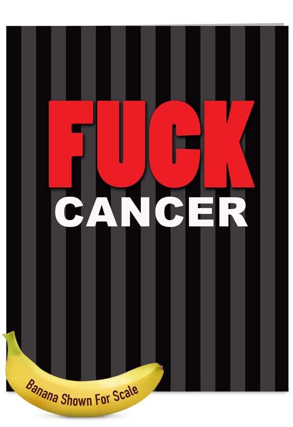 Fuck Cancer: Humorous Blank Jumbo Paper Card