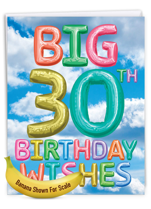 Inflated Messages - 30: Creative Milestone Birthday Giant Printed Card