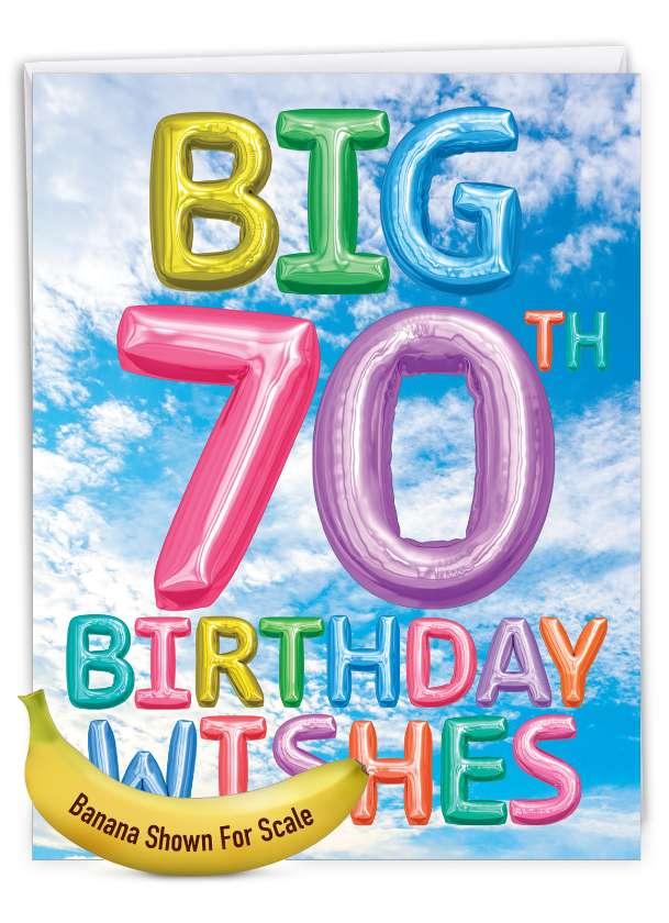 Inflated Messages - 70: Creative Milestone Birthday Jumbo Printed Greeting Card