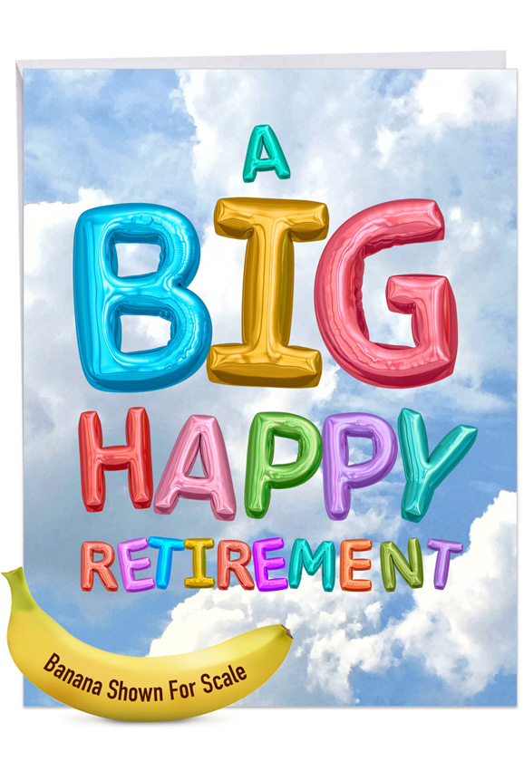 Inflated Messages: Creative Retirement Jumbo Printed Greeting Card