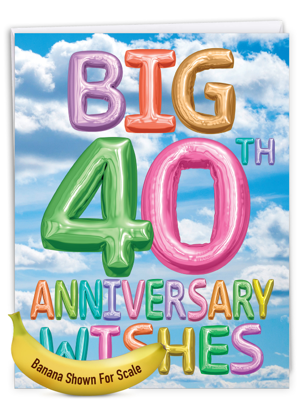 Inflated Messages - 40: Stylish Milestone Anniversary Big Card