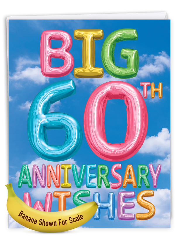 Inflated Messages - 60: Stylish Milestone Anniversary Over-sized Paper Greeting Card