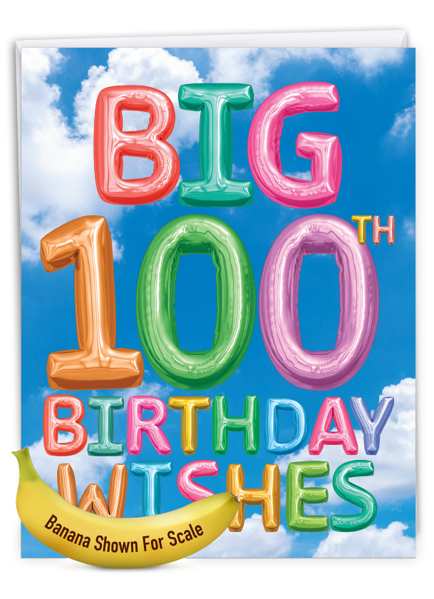 Inflated Messages - 100: Creative Milestone Birthday Jumbo Printed Greeting Card