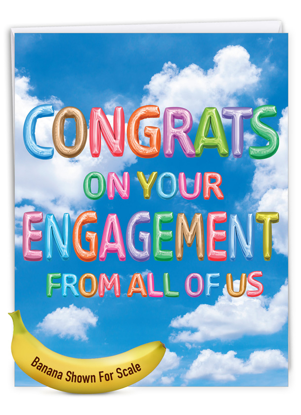 Inflated Messages - Engagement: Creative Engagement Jumbo Printed Greeting Card