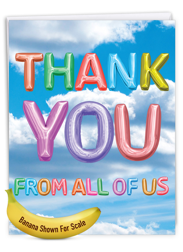 Inflated Messages - Thank You: Creative Thank You Large Greeting Card