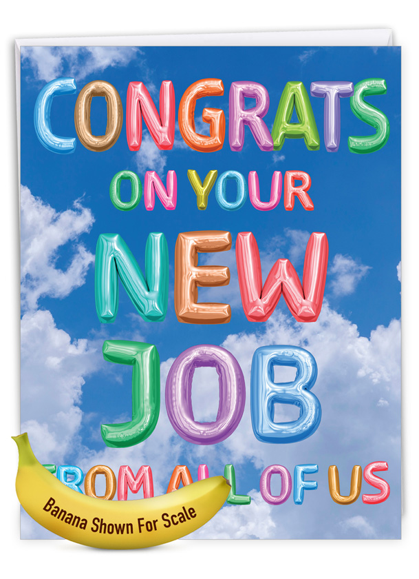 Inflated Messages - New Job: Stylish New Job Over-sized Paper Greeting Card