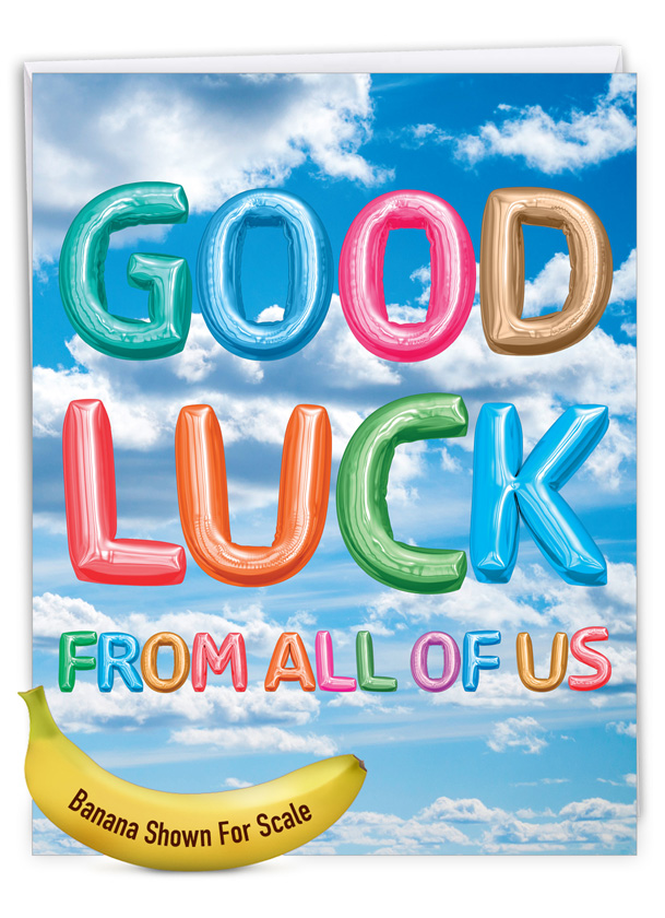 Inflated Messages - Good Luck: Creative Good Luck Jumbo Printed Greeting Card