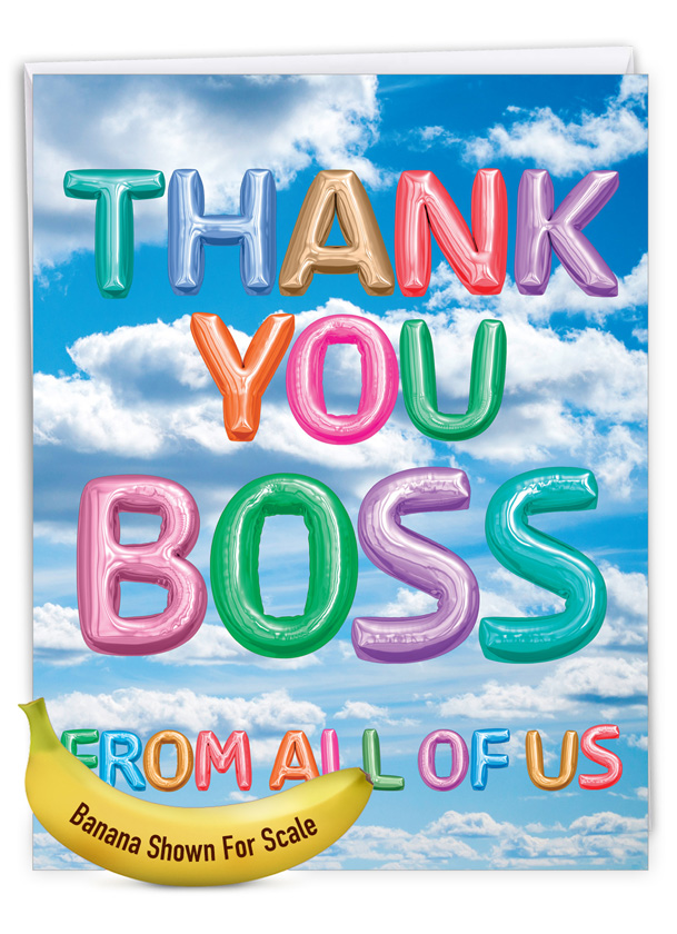 Inflated Messages - Thank You Boss: Creative Boss Thank You Large Greeting Card