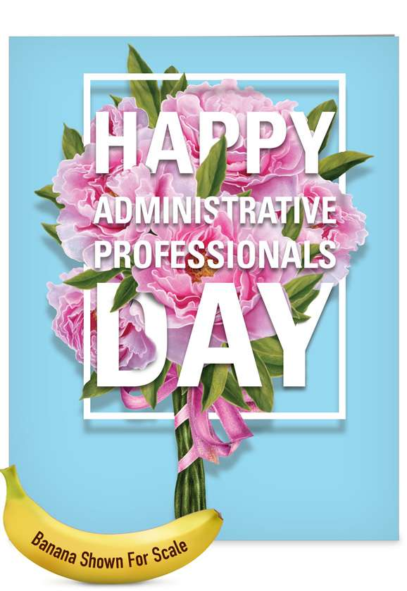 Flowers From All: Stylish Administrative Professionals Day Jumbo Printed Card