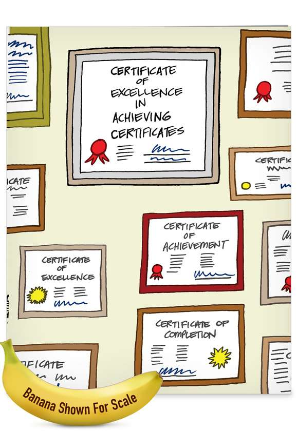Certificates of Achievement: Hysterical Graduation Jumbo Printed Greeting Card