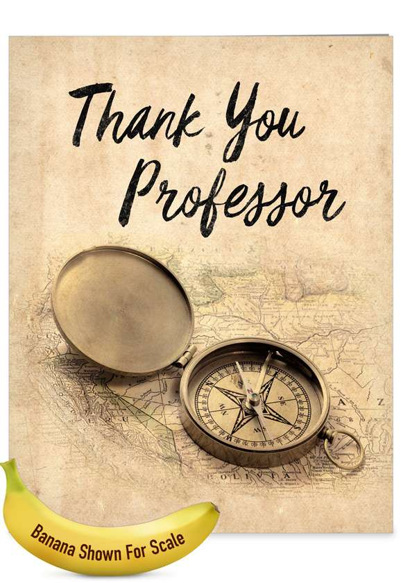 Compass Professor: Hilarious Teacher Thank You Jumbo Printed Greeting Card