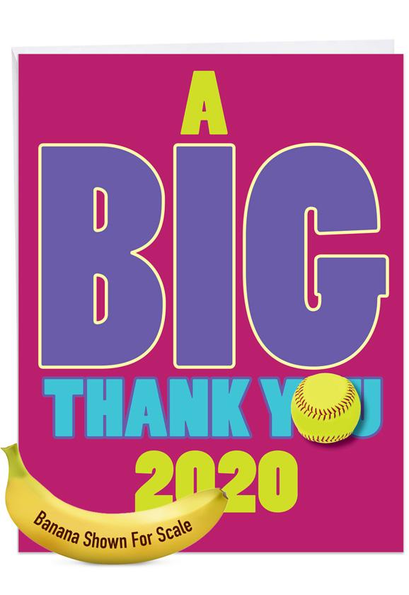 Softball - 2020: Humorous Graduation Thank You Big Card