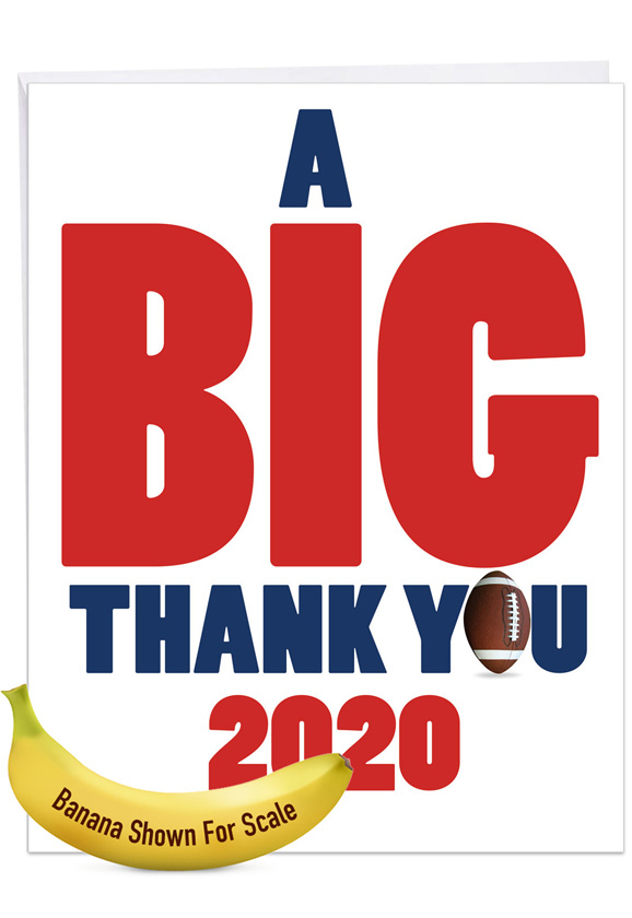 Football - 2020: Humorous Graduation Thank You Over-sized Paper Greeting Card