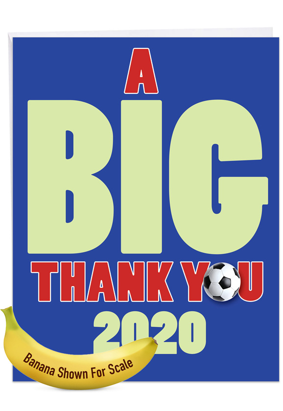 Soccer - 2020: Hysterical Graduation Thank You Jumbo Printed Greeting Card