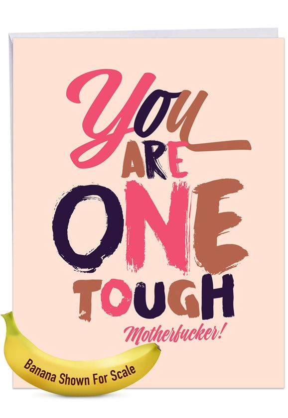 One Tough Motherf**ker: Funny Get Well Over-sized Paper Greeting Card