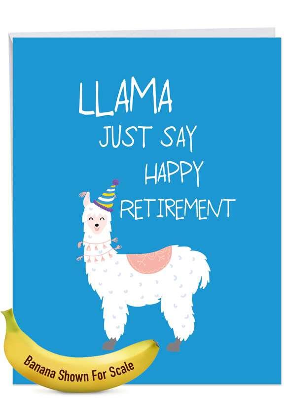 Llama Just Say: Stylish Retirement Extra Large Paper Card