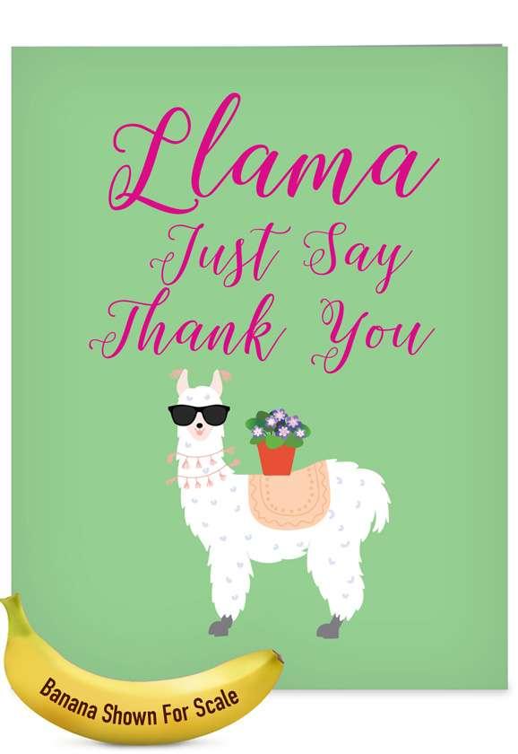 Llama Just Say: Stylish Thank You Big Card