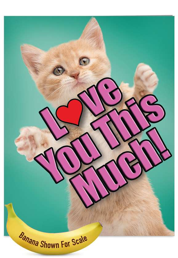 Cat Love You This Much: Stylish Mother's Day Jumbo Paper Card