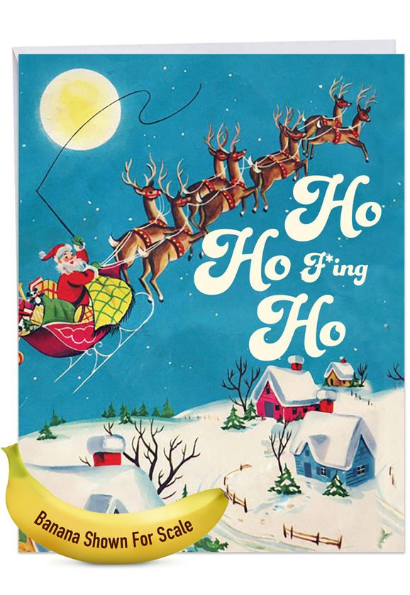 F*ing Ho: Hilarious Merry Christmas Giant Printed Card