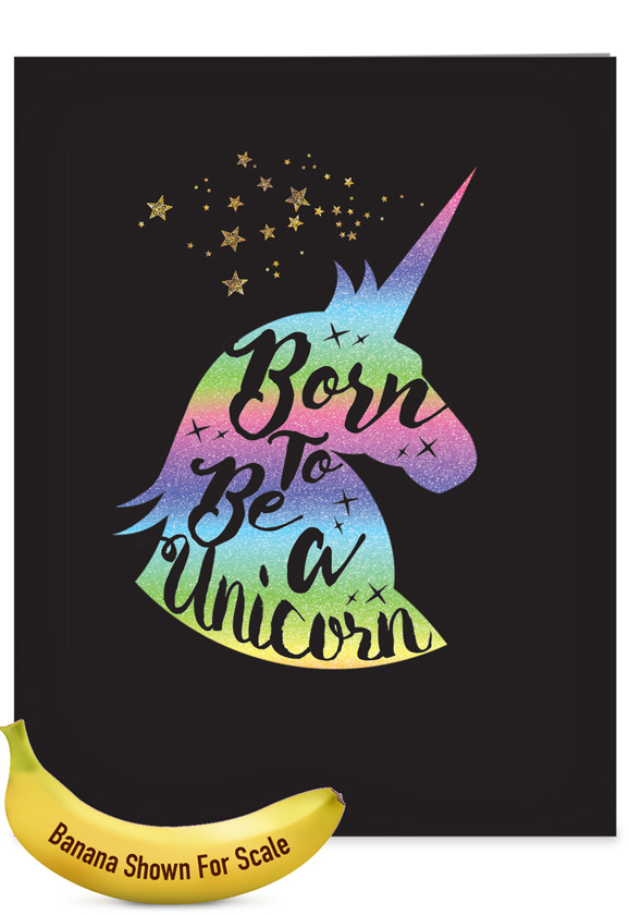 Horns and Unicorns - Born To Be: Creative Birthday Large Greeting Card