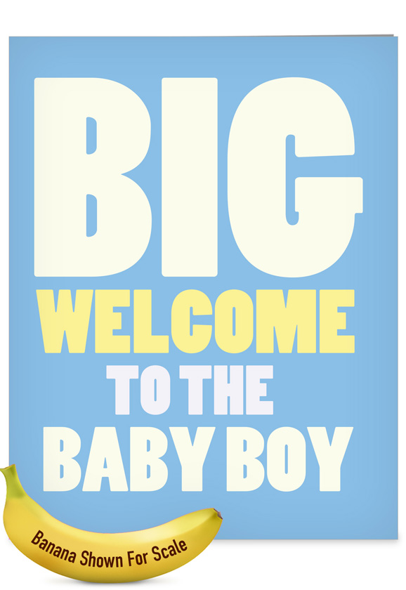 New Baby Boy: Funny Baby Extra Large Paper Card