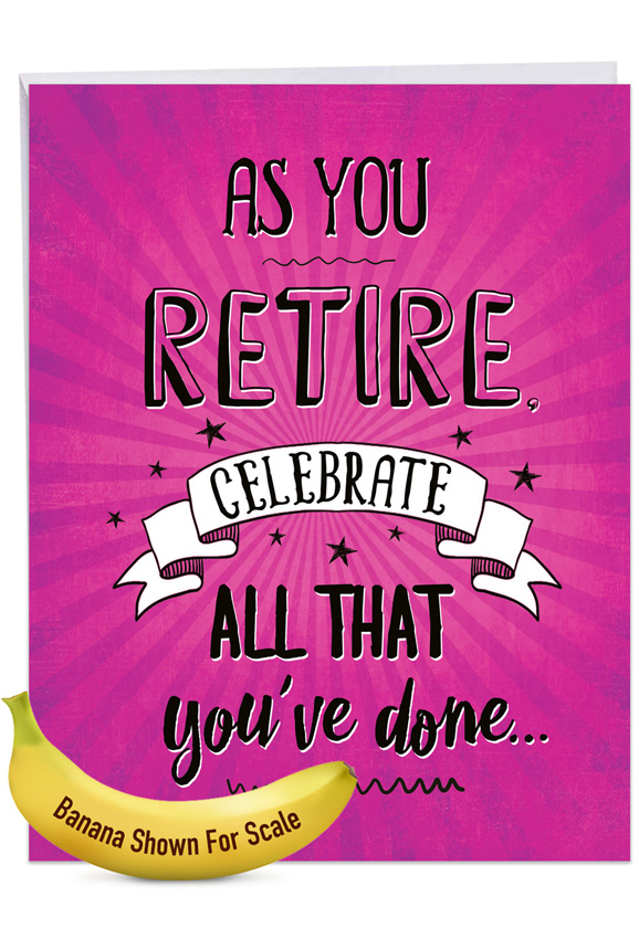 As You Retire: Hysterical Retirement Giant Printed Card