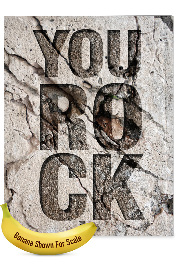 You Rock: Hilarious Congratulations Large Greeting Card