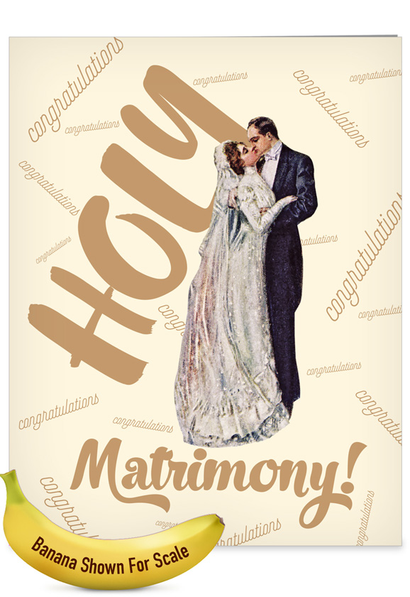 Holy Matrimony: Hysterical Wedding Congratulations Giant Printed Card