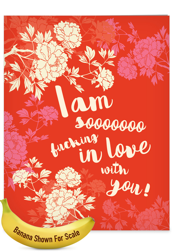 Sooooooo In Love: Hilarious Valentine's Day Jumbo Printed Greeting Card