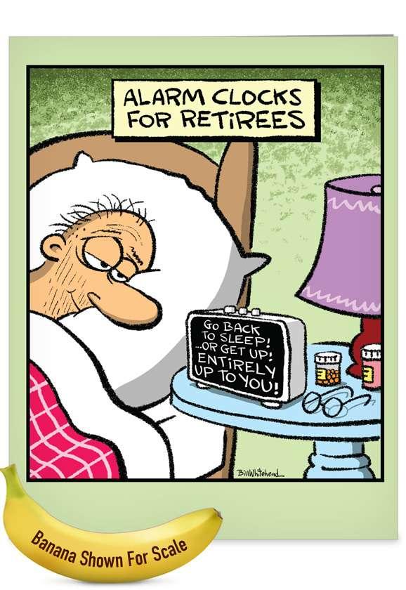 Retiree Alarm Clock: Hilarious Retirement Large Greeting Card