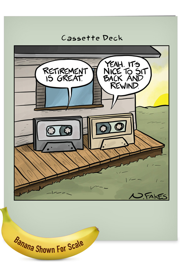 Cassette Deck: Hysterical Retirement Jumbo Printed Greeting Card