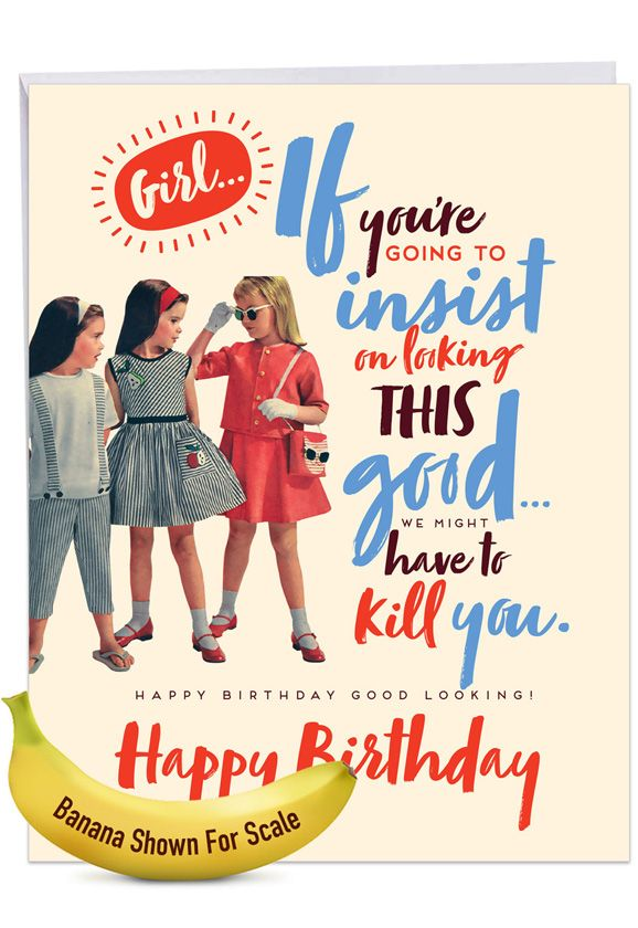 Good Looking: Hysterical Birthday Large Greeting Card