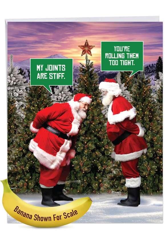 Santa Stiff Joints: Funny Merry Christmas Big Card