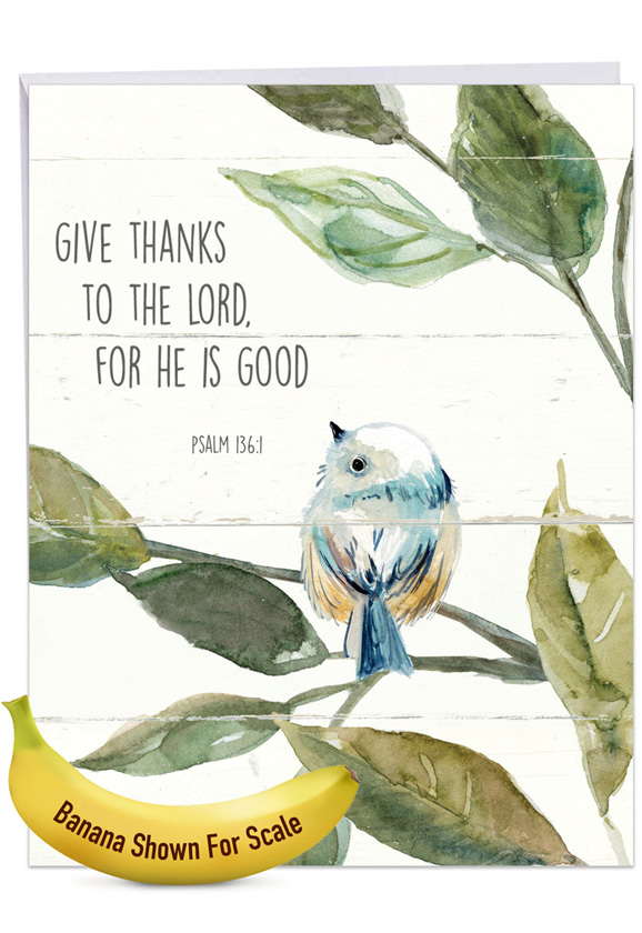 Scripture Birds - Psalm 136:1: Creative Thank You Large Greeting Card