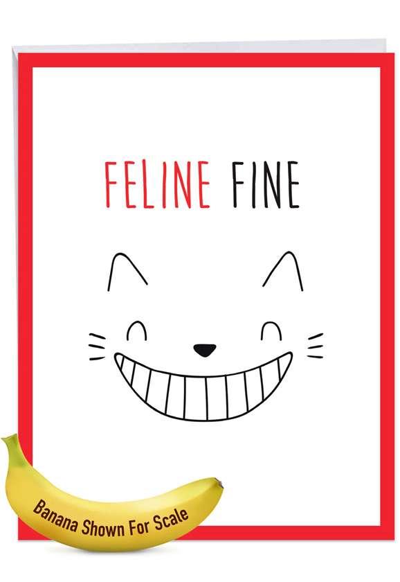 Cat Got Your Tongue - Feline Fine Jumbo Card