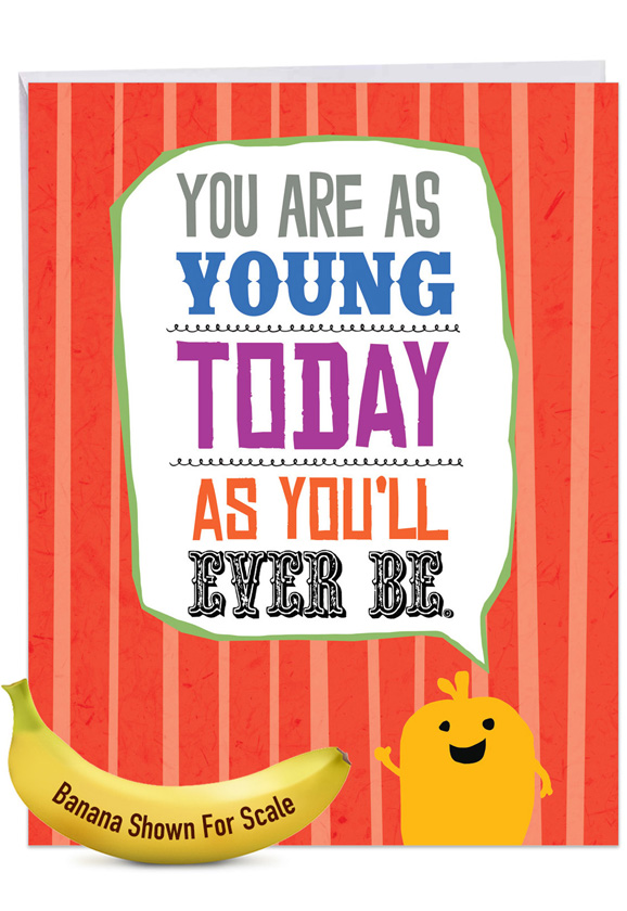 As Young Today: Hilarious Birthday Large Greeting Card