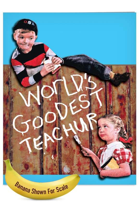 Goodest: Funny Teacher Thank You Jumbo Paper Greeting Card