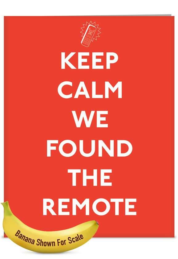 Keep Calm Remote: Humorous Blank Jumbo Printed Greeting Card