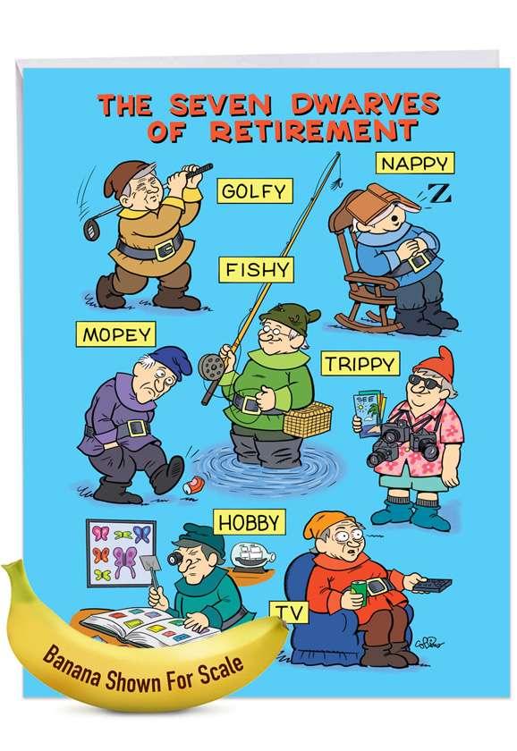 Seven Dwarves of Retirement: Humorous Retirement Big Card