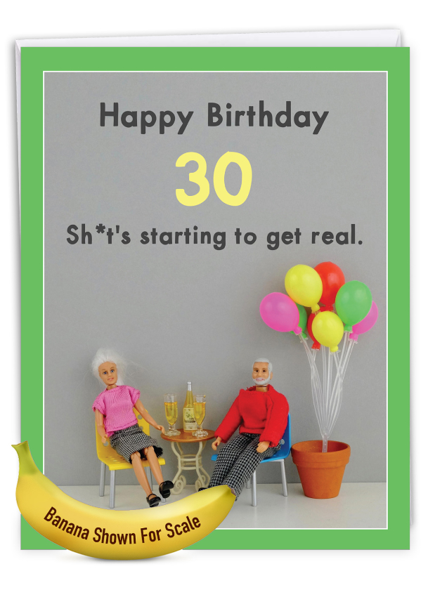 Get Real 30: Hysterical Milestone Birthday Large Greeting Card