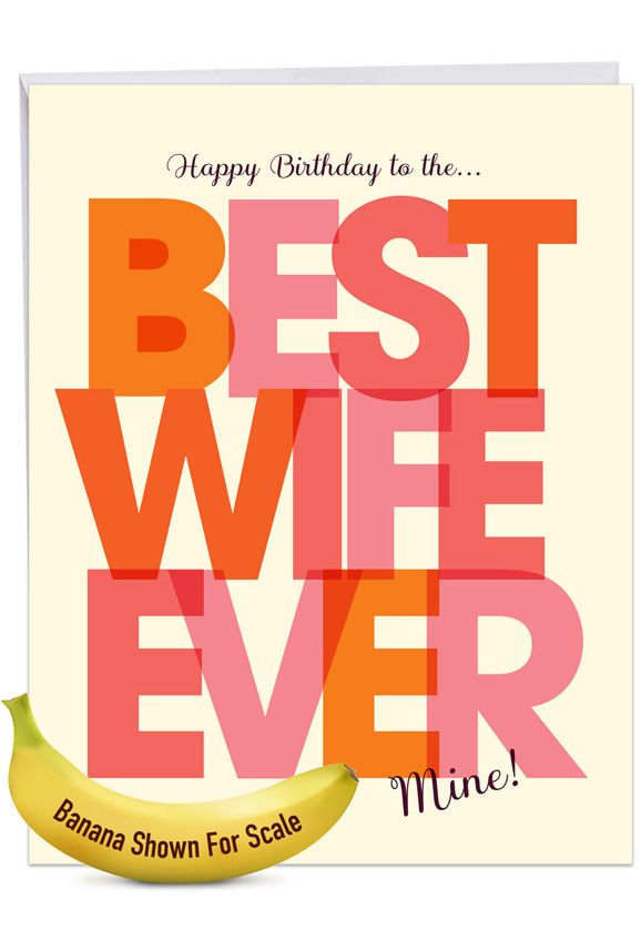 Best Wife Ever: Hilarious Birthday Large Greeting Card
